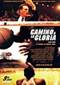 Camino a la gloria (Glory Road)